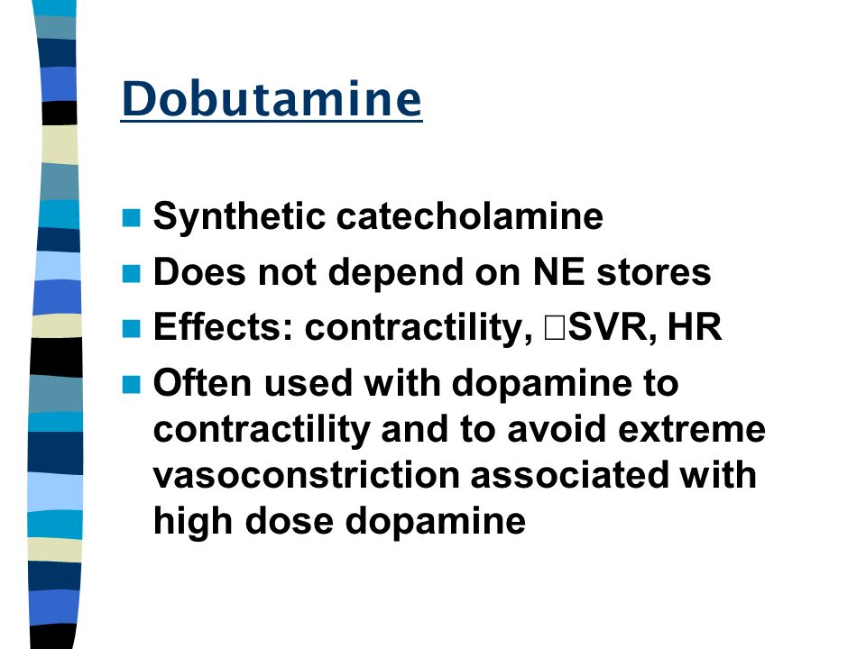 Dobutamine Synthetic catecholamine Does not depend on NE stores