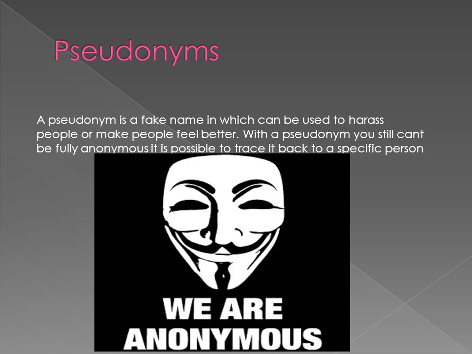 Pseudonyms