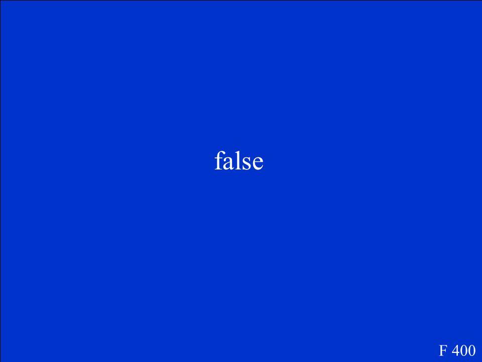 false F 400