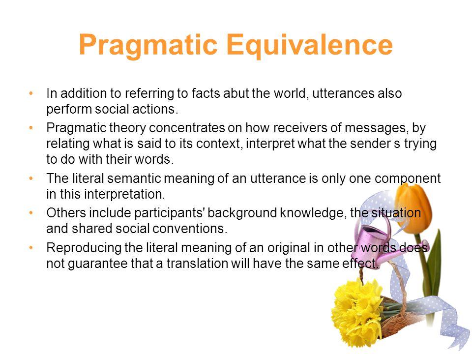 Pragmatic Equivalence