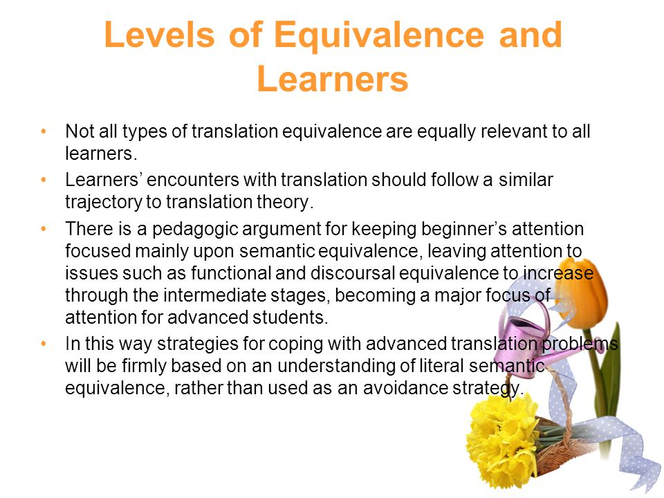 Levels of Equivalence and Learners