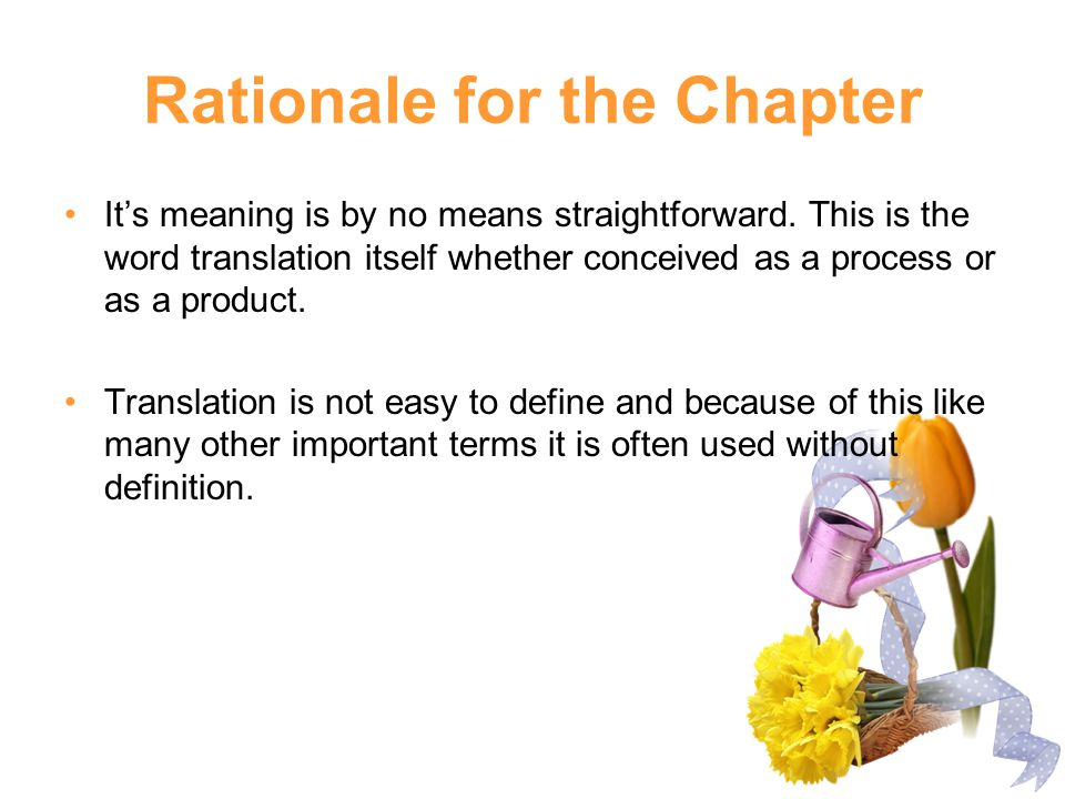 Rationale for the Chapter