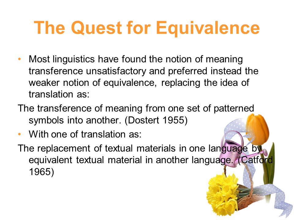 The Quest for Equivalence