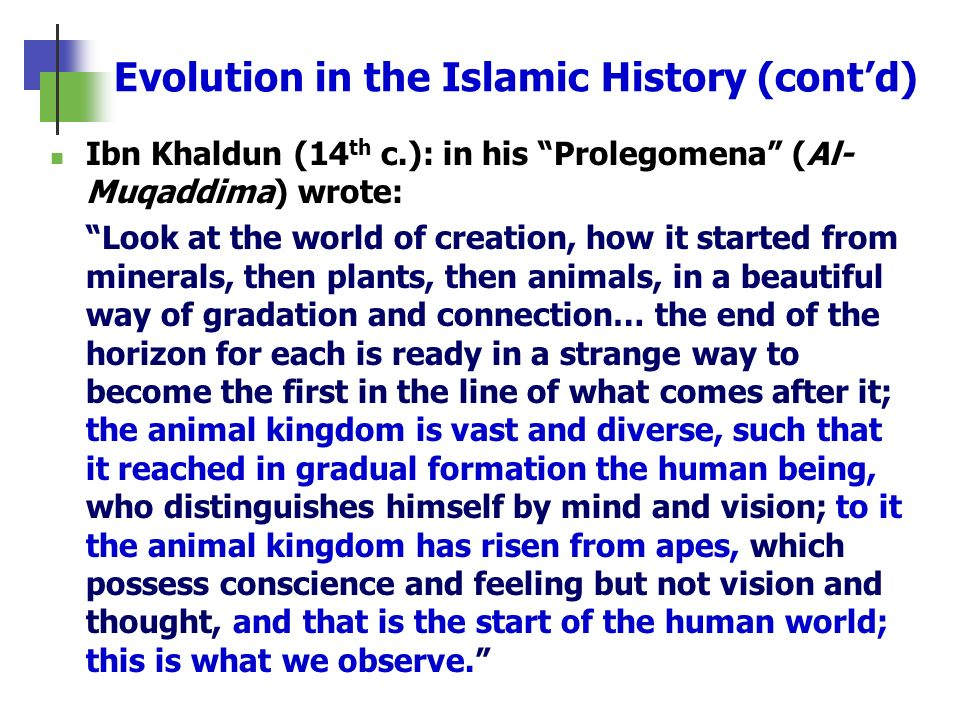 Evolution in the Islamic History (cont'd)