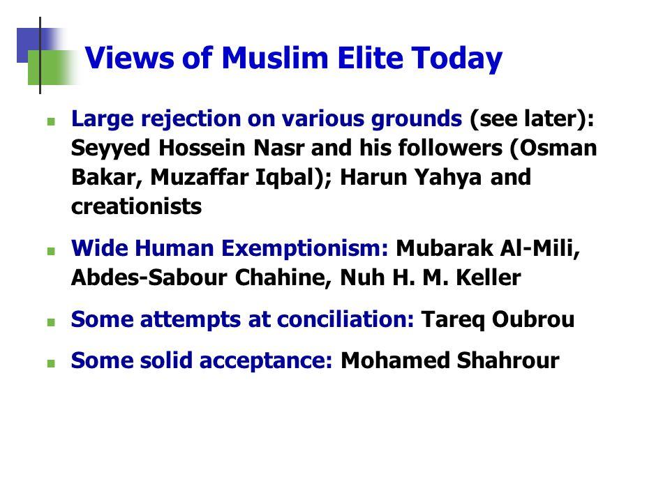 Views of Muslim Elite Today