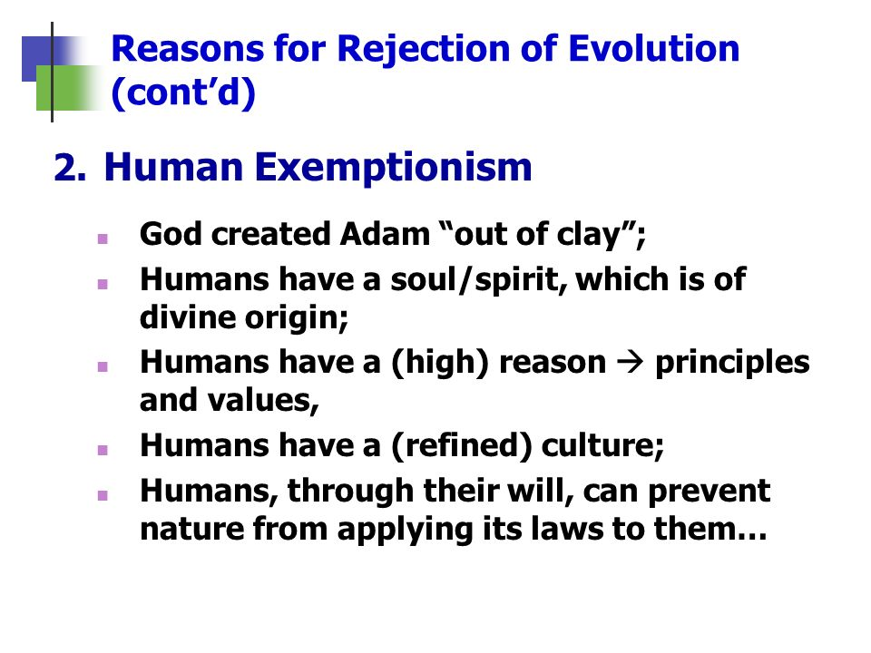 Reasons for Rejection of Evolution (cont'd)
