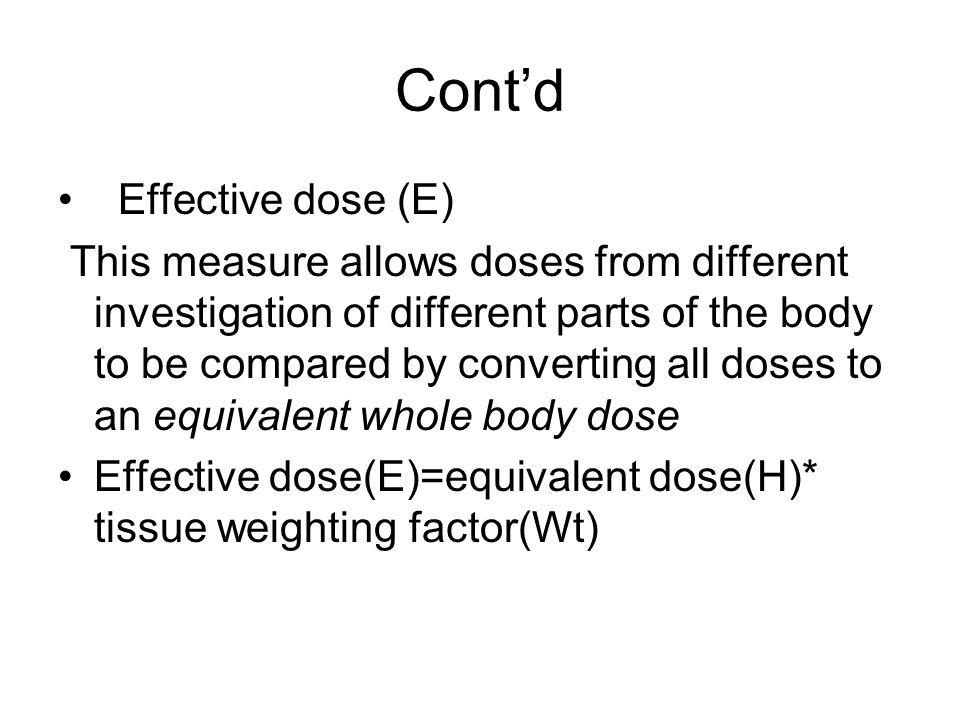 Cont'd Effective dose (E)