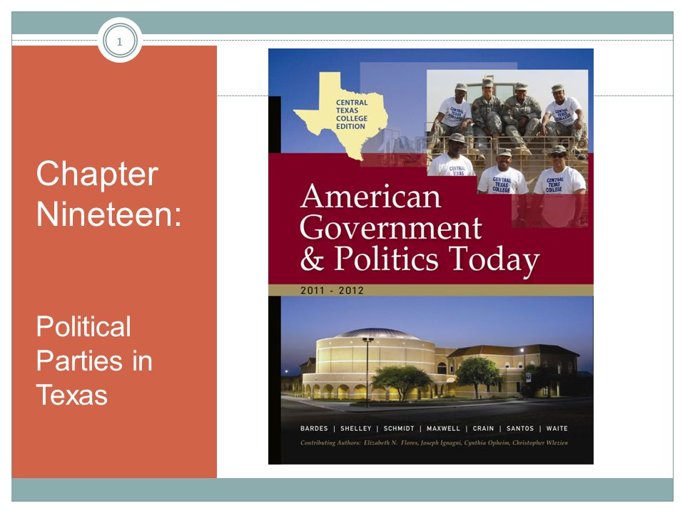 Chapter Nineteen: Political Parties in Texas