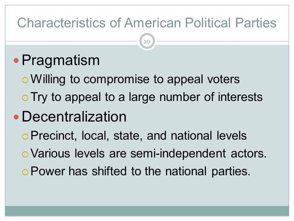 Characteristics of American Political Parties