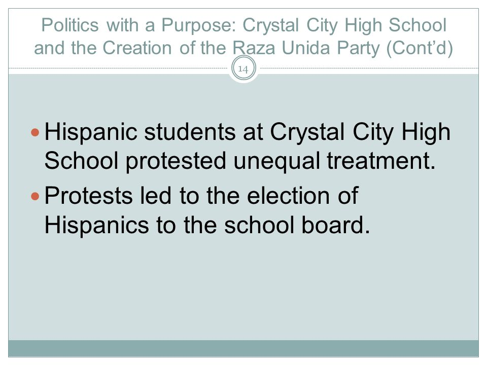 Protests led to the election of Hispanics to the school board.