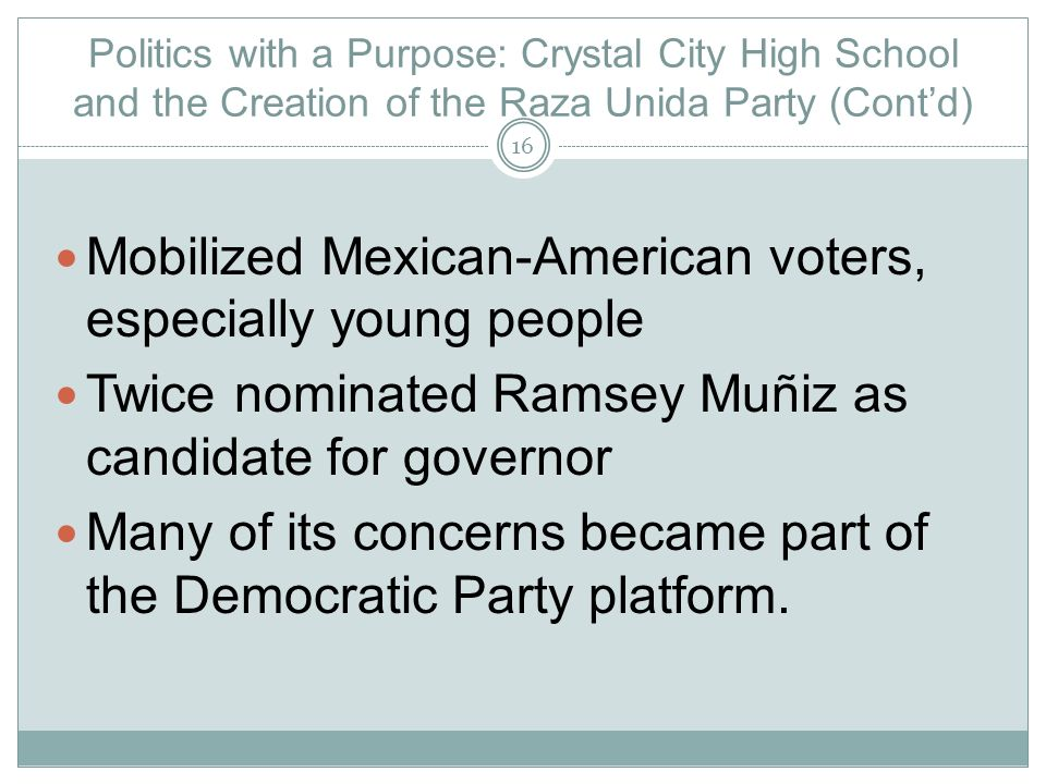 Mobilized Mexican-American voters, especially young people