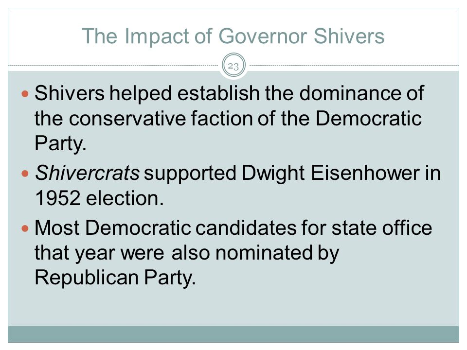The Impact of Governor Shivers