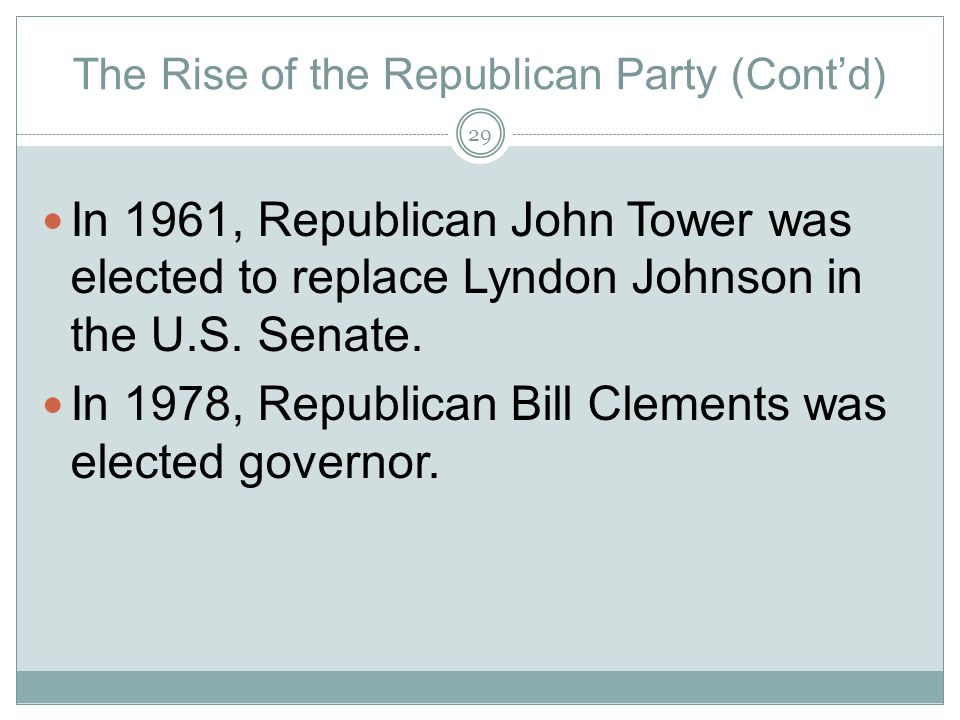 The Rise of the Republican Party (Cont'd)