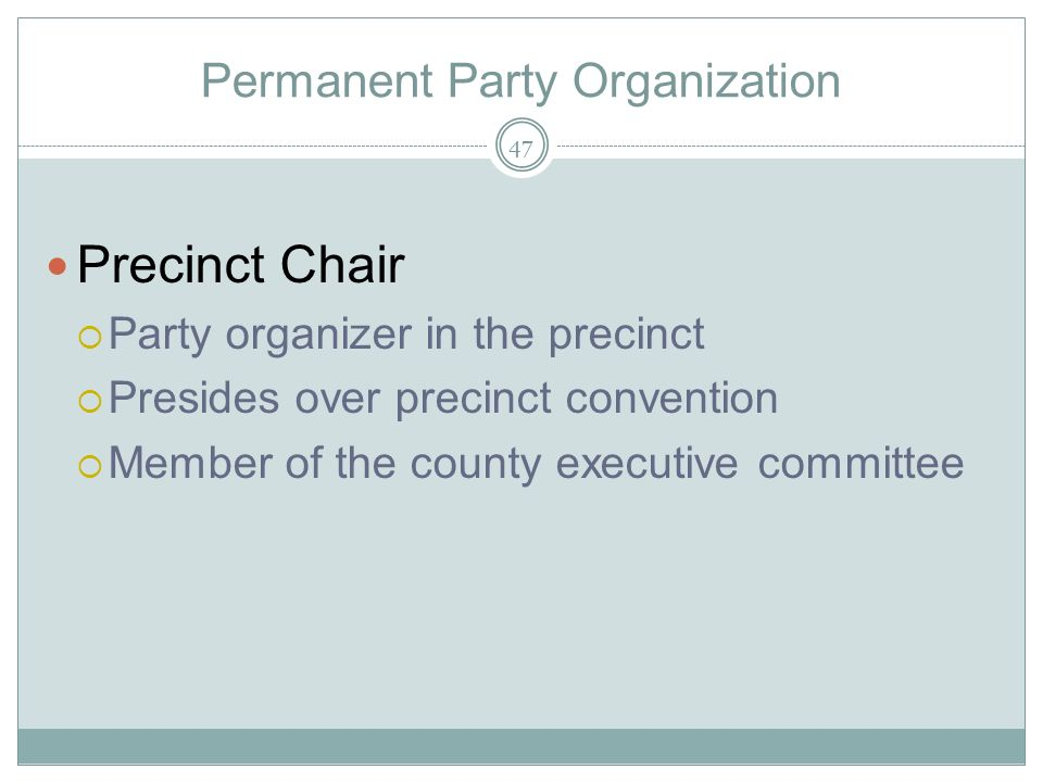Permanent Party Organization