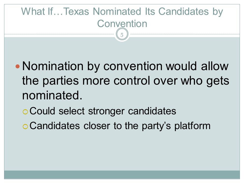 What If…Texas Nominated Its Candidates by Convention