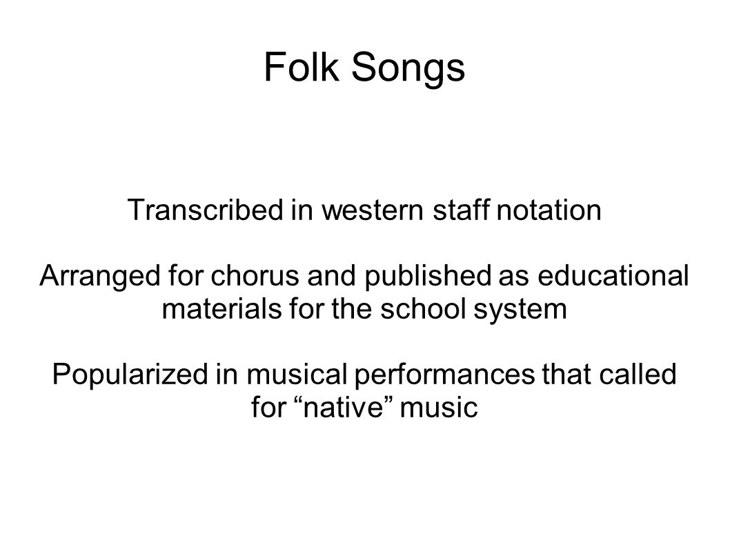 Folk Songs Transcribed in western staff notation