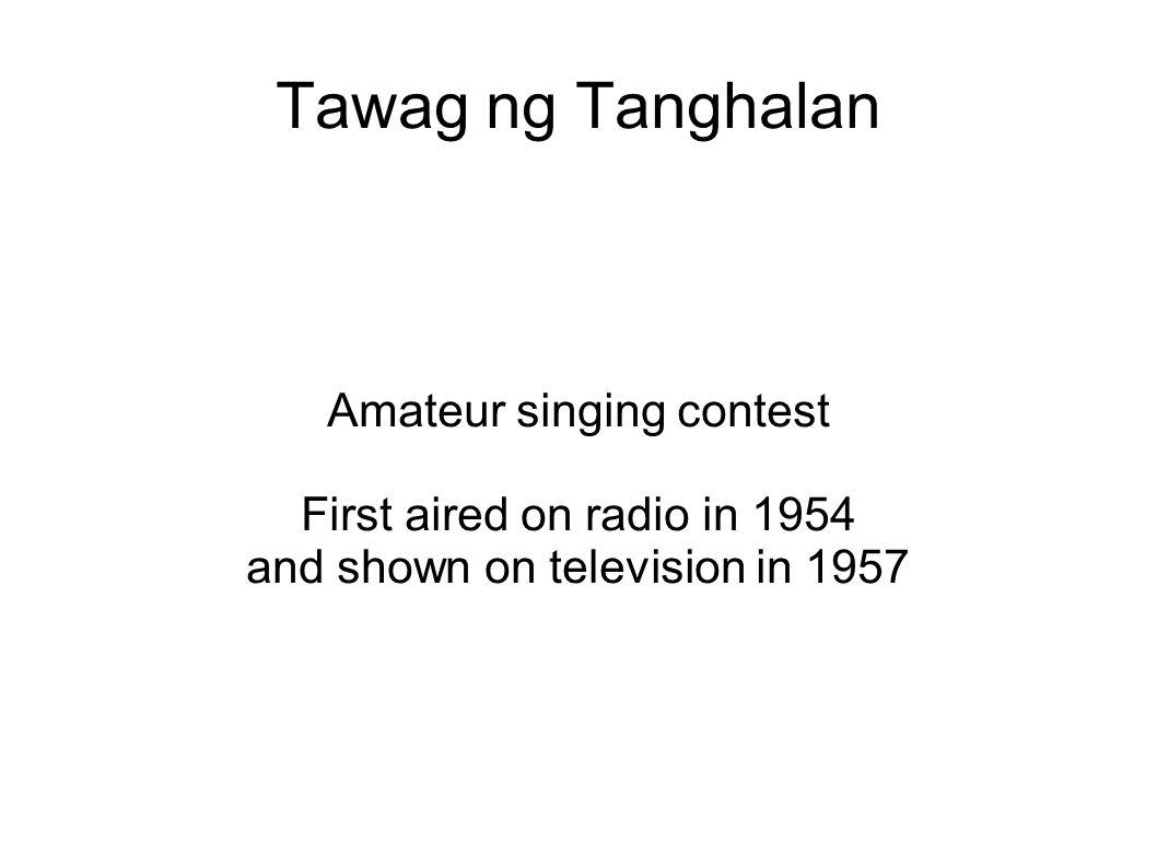 Tawag ng Tanghalan Amateur singing contest