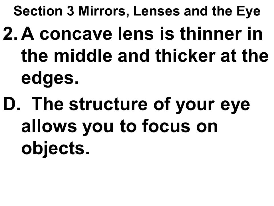 Section 3 Mirrors, Lenses and the Eye