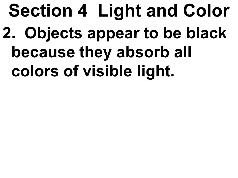 Section 4 Light and Color