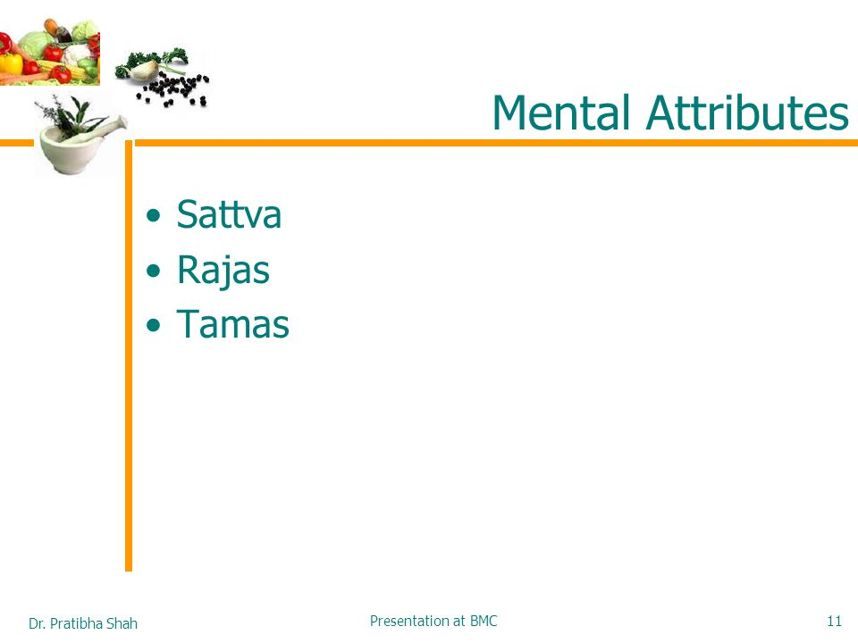 Mental Attributes Sattva Rajas Tamas Presentation at BMC