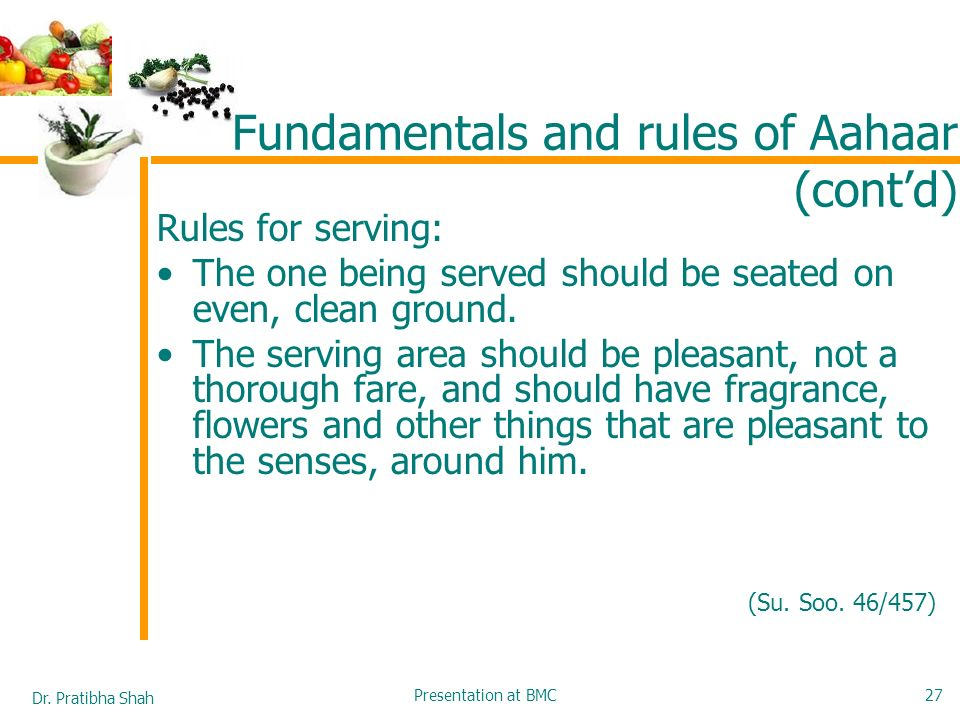 Fundamentals and rules of Aahaar (cont'd)