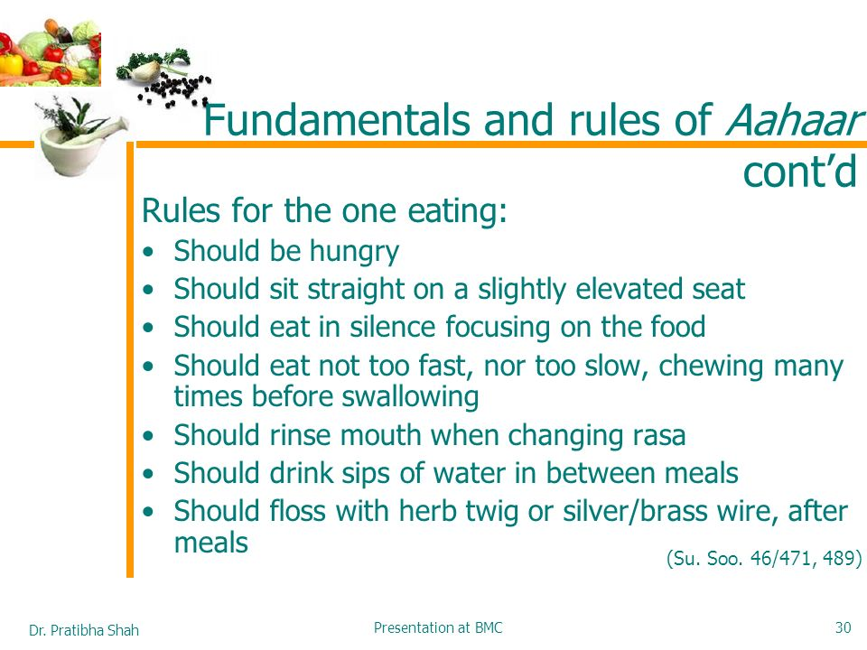 Fundamentals and rules of Aahaar cont'd
