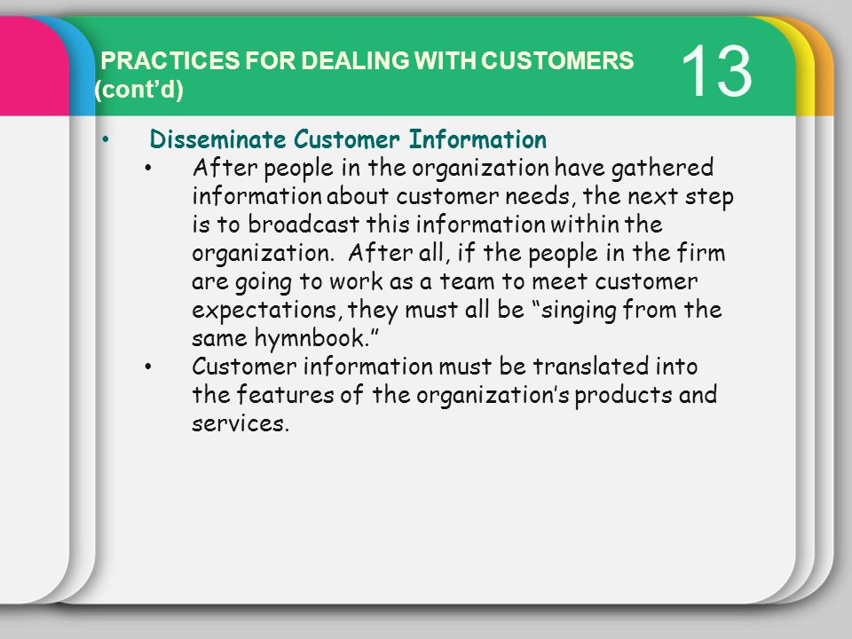 13 PRACTICES FOR DEALING WITH CUSTOMERS (cont'd)
