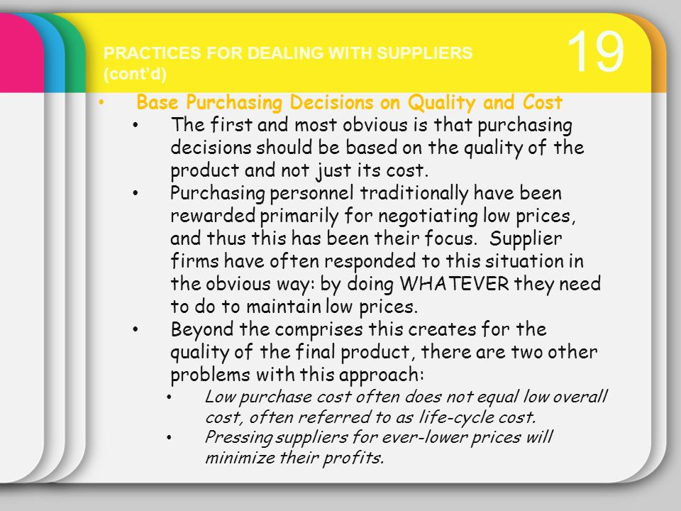 19 Base Purchasing Decisions on Quality and Cost