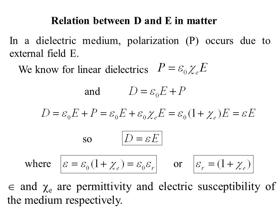 Relation between D and E in matter