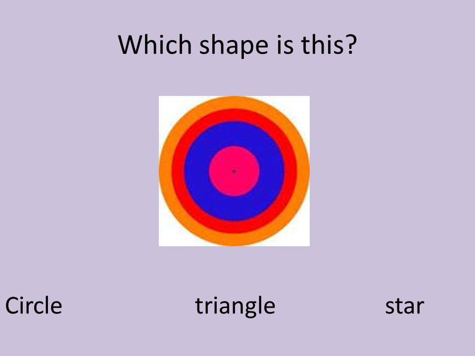 Which shape is this Circle triangle star