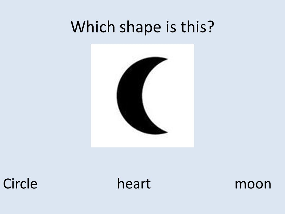 Which shape is this Circle heart moon