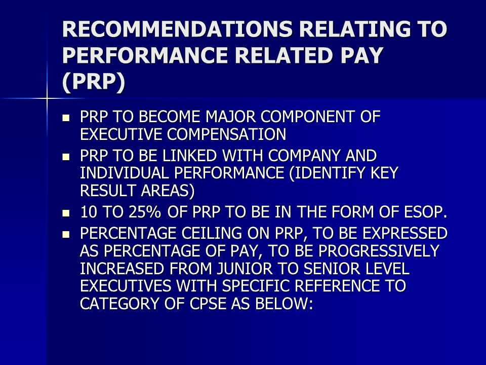 RECOMMENDATIONS RELATING TO PERFORMANCE RELATED PAY (PRP)