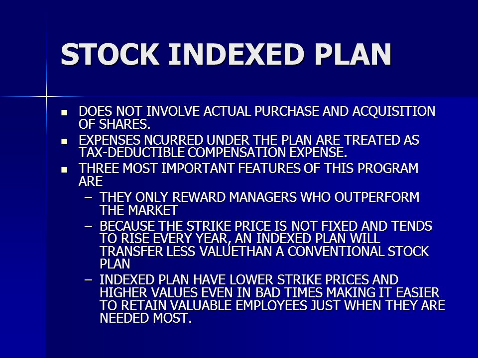 STOCK INDEXED PLAN DOES NOT INVOLVE ACTUAL PURCHASE AND ACQUISITION OF SHARES.