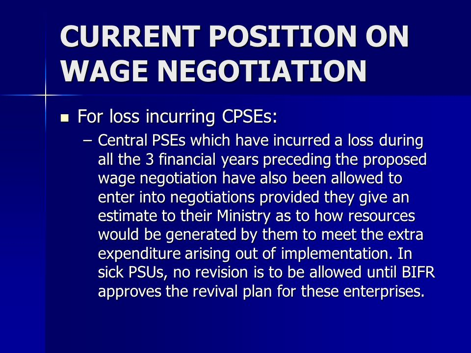 CURRENT POSITION ON WAGE NEGOTIATION