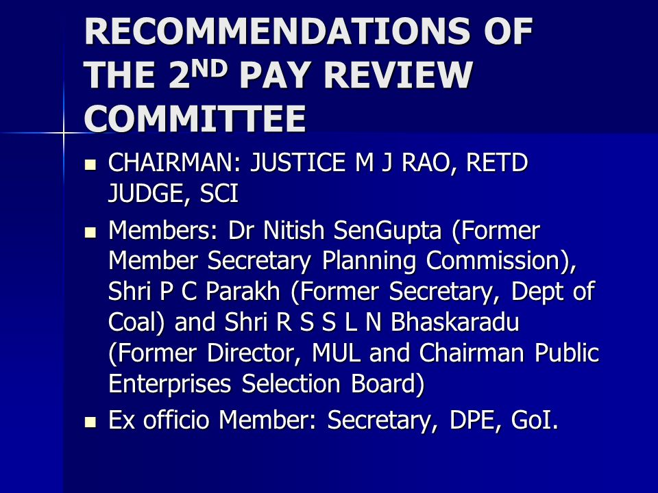 RECOMMENDATIONS OF THE 2ND PAY REVIEW COMMITTEE