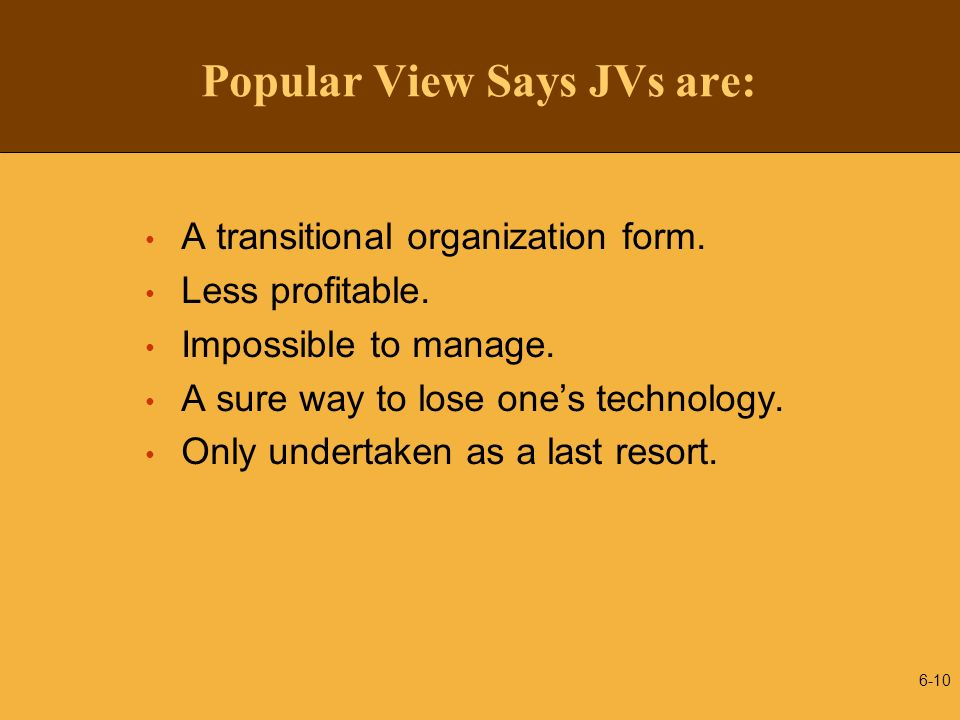 Popular View Says JVs are: