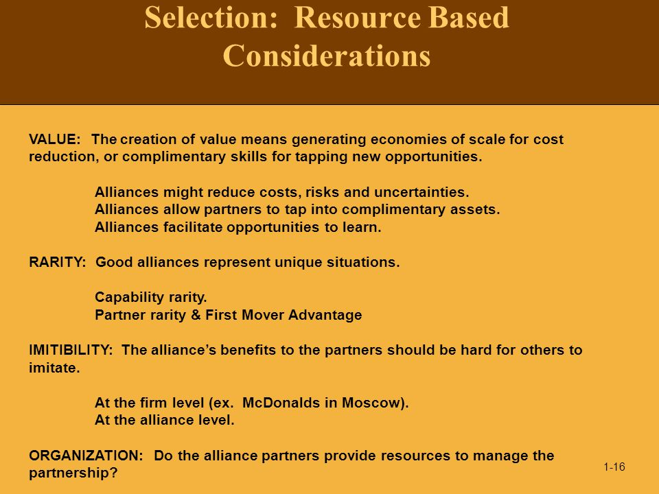 Selection: Resource Based Considerations