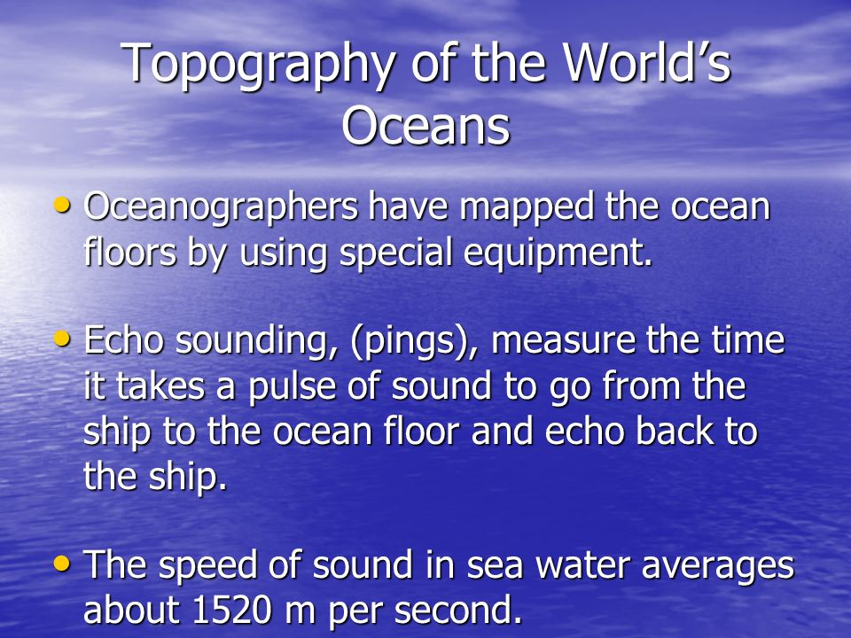 Topography of the World's Oceans