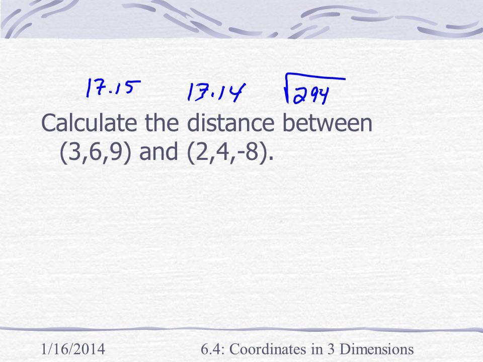 6.4: Coordinates in 3 Dimensions