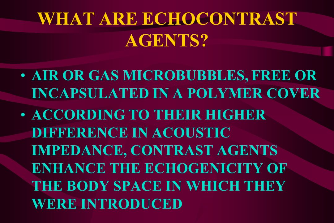 WHAT ARE ECHOCONTRAST AGENTS