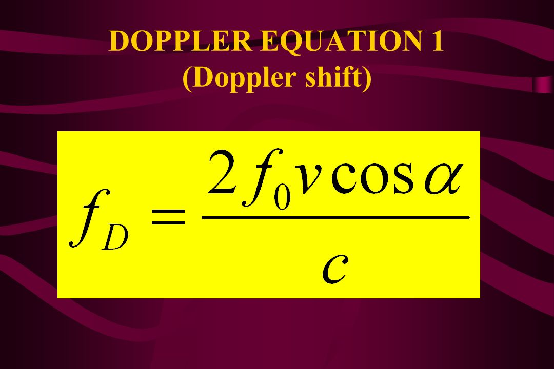 DOPPLER EQUATION 1 (Doppler shift)