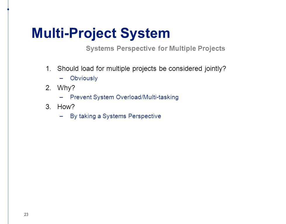 Multi-Project System Systems Perspective for Multiple Projects