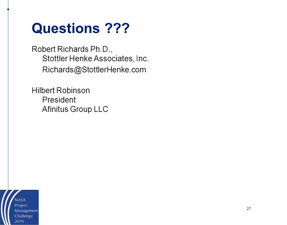Questions Robert Richards Ph.D., Stottler Henke Associates, Inc.