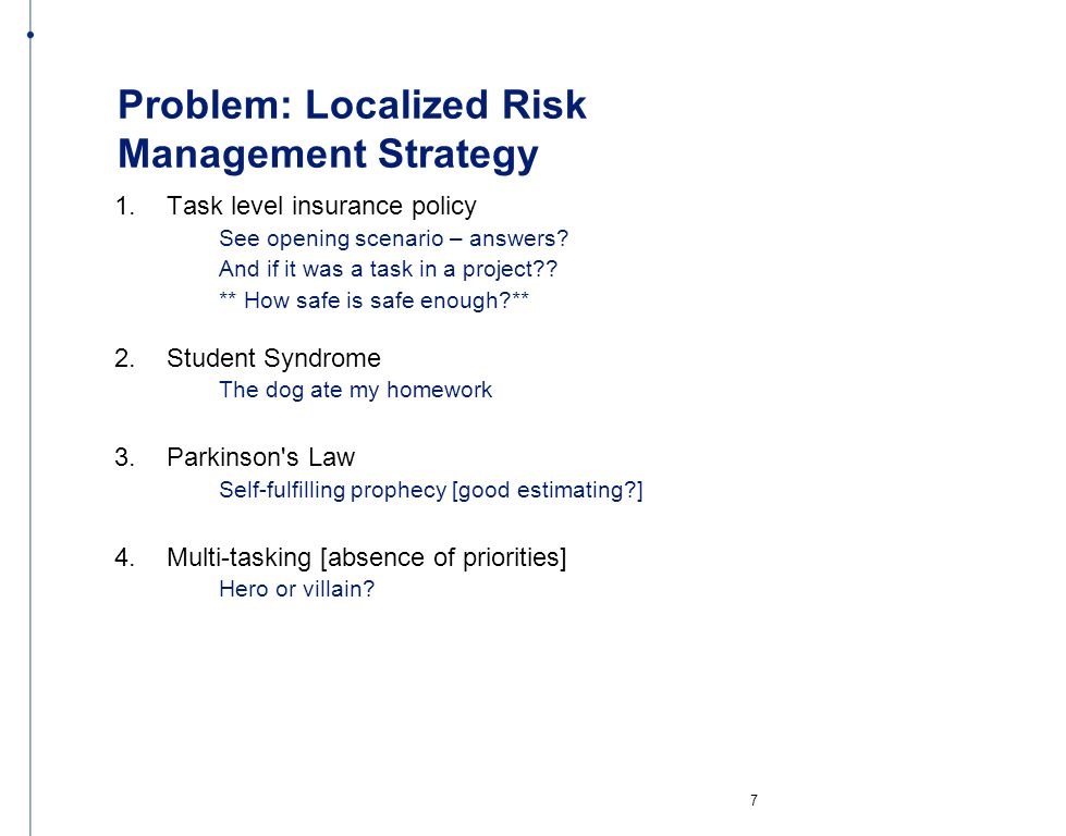 Problem: Localized Risk Management Strategy