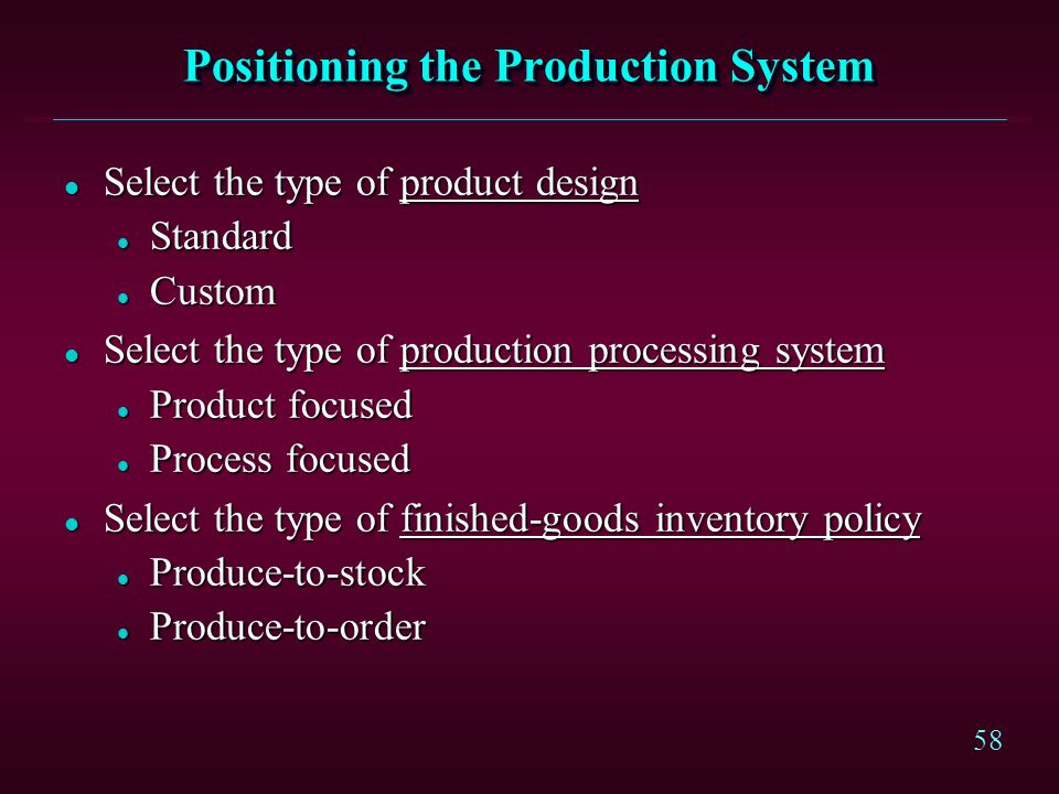 Positioning the Production System