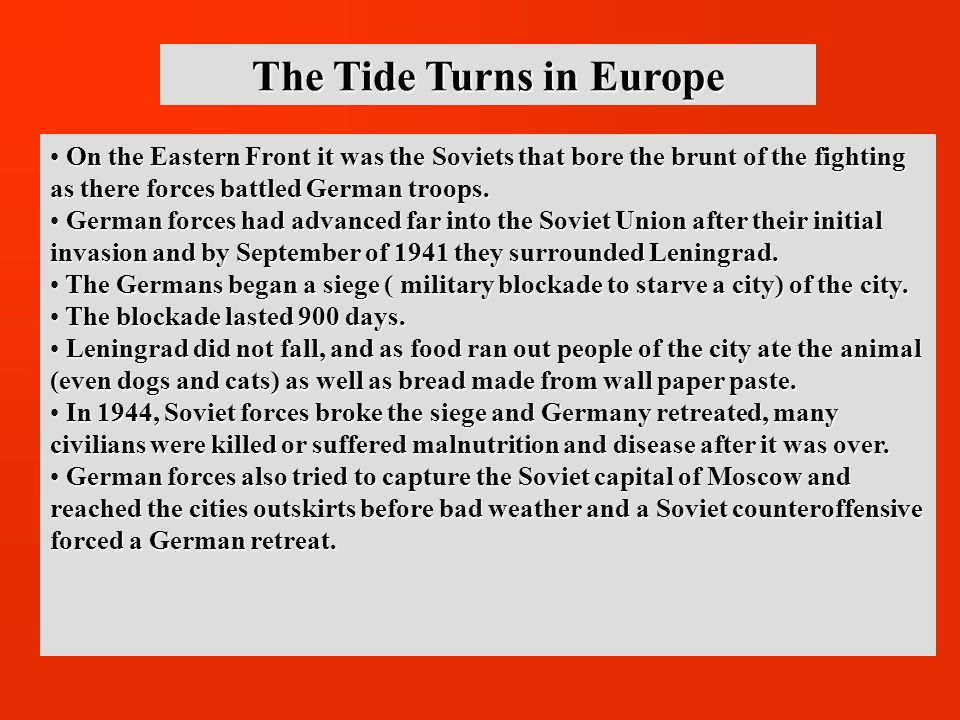 The Tide Turns in Europe