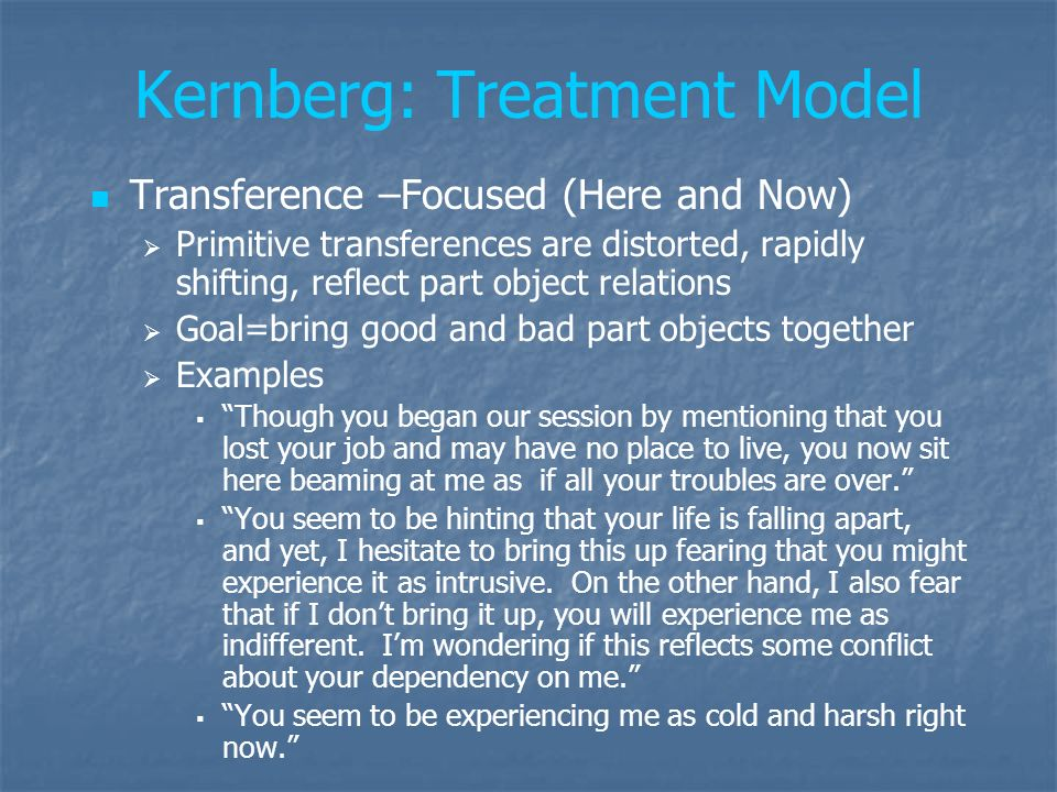 Kernberg: Treatment Model