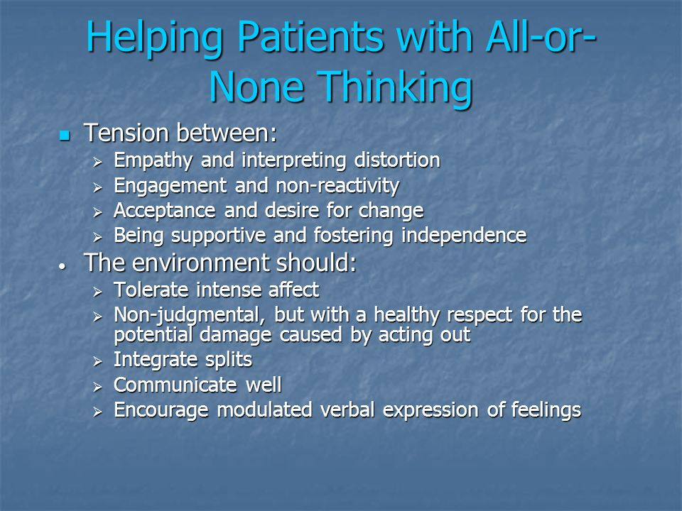 Helping Patients with All-or-None Thinking