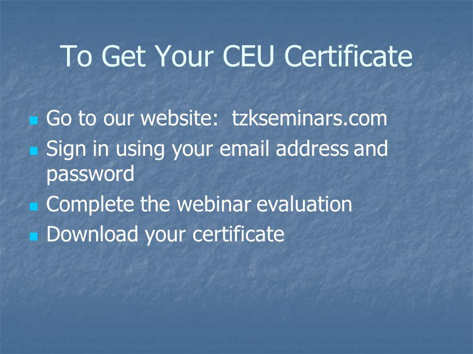 To Get Your CEU Certificate