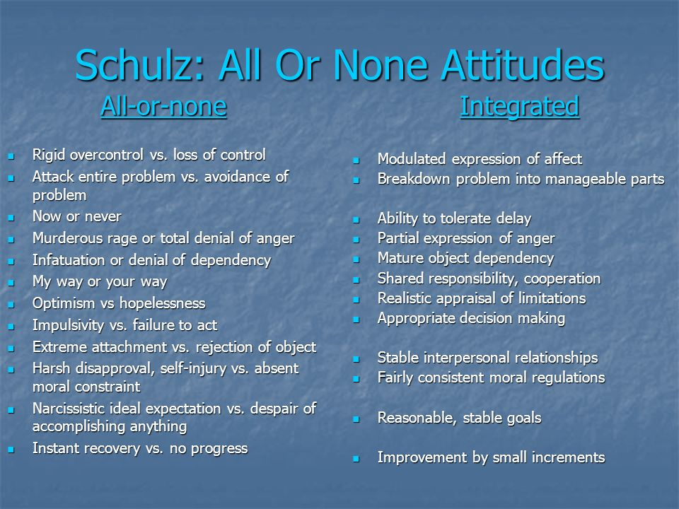 Schulz: All Or None Attitudes All-or-none Integrated